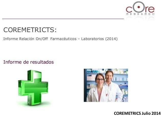 Estudio relación on off farmacéuticos-laboratorios Core Research/com salud