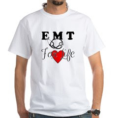 EMT FOR LIFE White T-Shirt