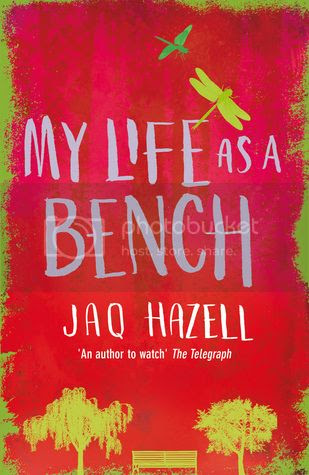 My Life as a Bench by Jaq Hazel