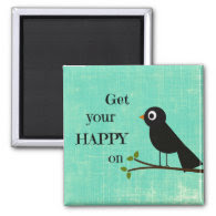 Cute Happy Quote with Bird Fridge Magnet