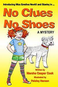 No Clues No Shoes by Marsha Casper Cook