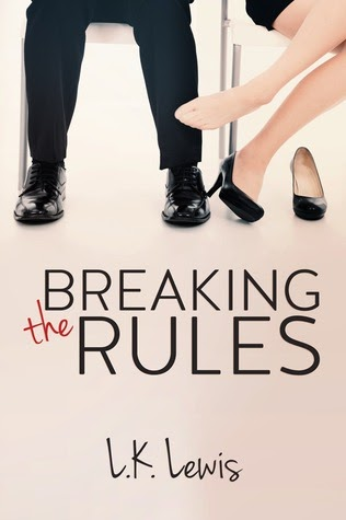 Blog Tour: Breaking The Rules by L.K. Lewis