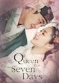 Queen for Seven Days - Season 1