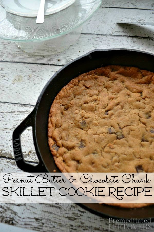 skillet peanut butter chocolate chunk cookies