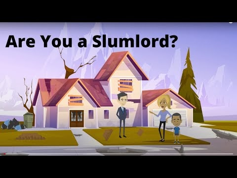 Are You A Slumlord? All About Slumlords.