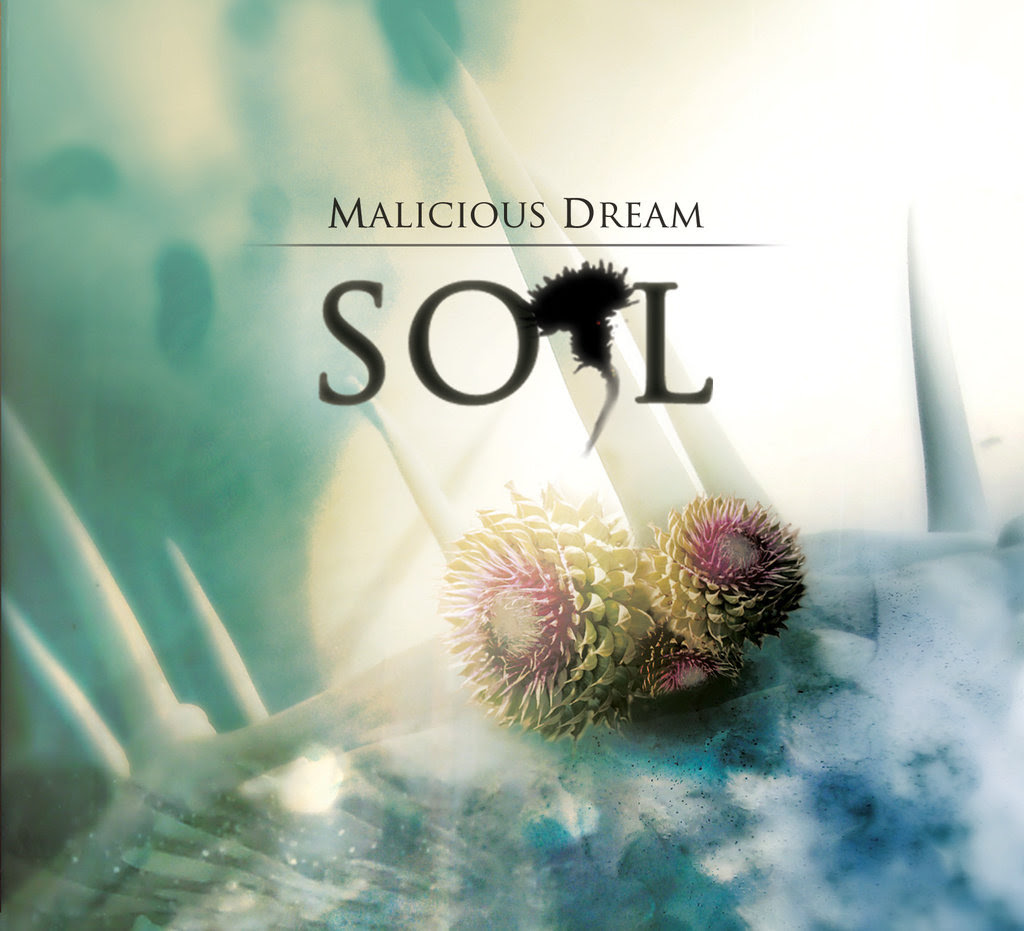 Malicious Dream - Soil (2012)