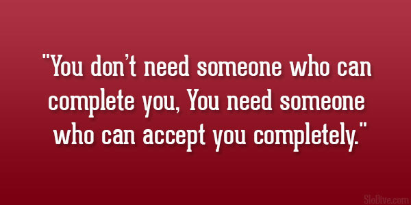 Quotes About Accepting Someone You Love 14 Quotes
