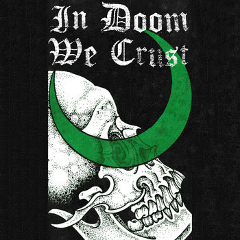 In Doom We Crust cover art
