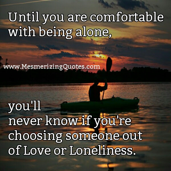 Quotes About Fear Of Being Alone 32 Quotes