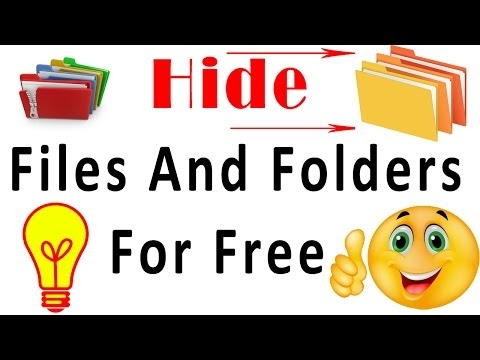 How to hide Files And Folders in Windows 7, 8, 10 for free