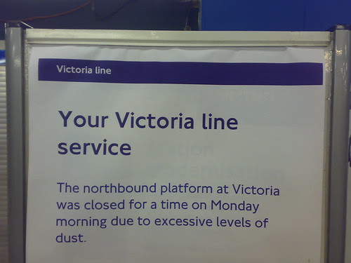 Dust on the Victoria Line taken by J-sin