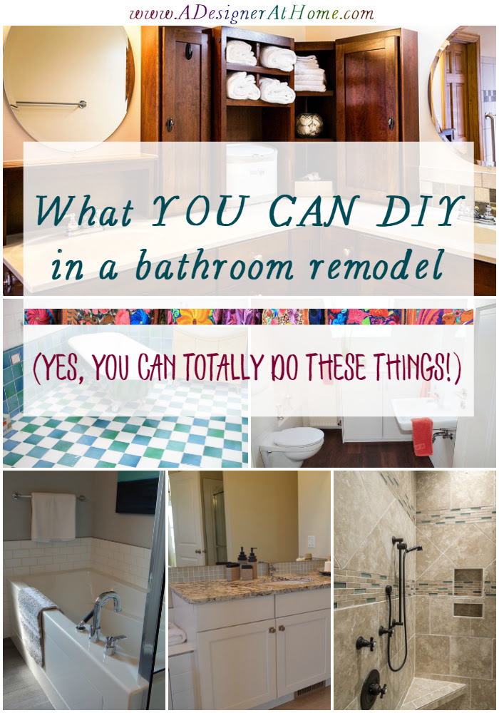 what you can DIY in a bathroom remodel- the no experience list! (Yes, you- the one who's never remodeled anything, you can do these things!)