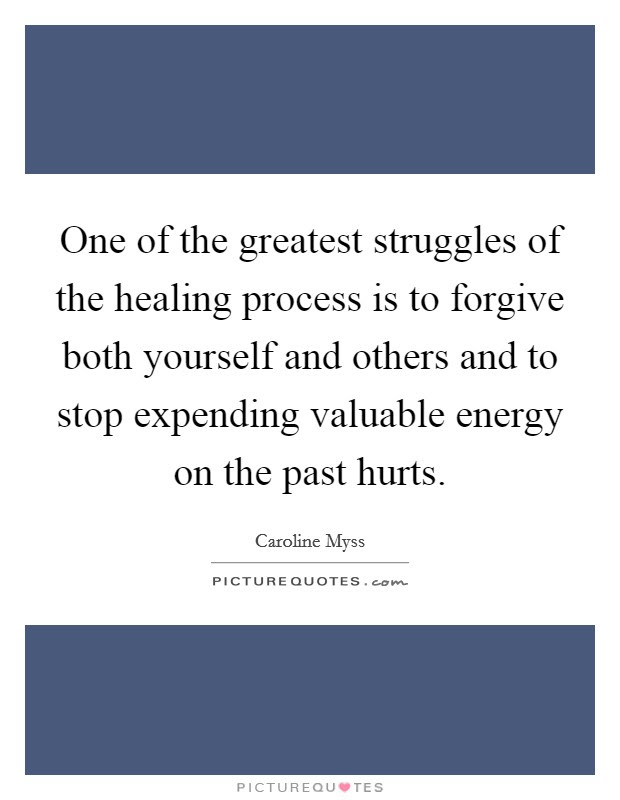 Healing The Past Quotes Sayings Healing The Past Picture Quotes