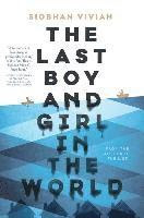 The Last Boy and Girl in the World (häftad)