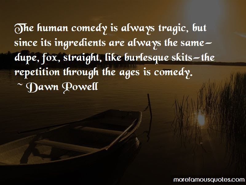 The Human Comedy Quotes Top 56 Quotes About The Human Comedy From