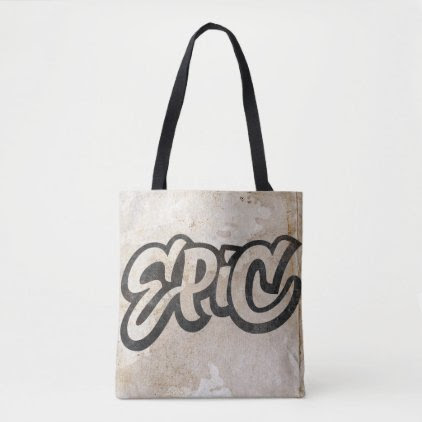 EPIC Lettering - Graffiti Grunge - Be Awesome Tote Bag
