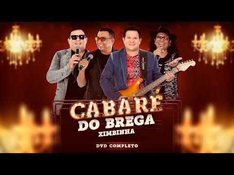 DVD Completo #CabaréDoBrega - [Vídeo Oficial]
