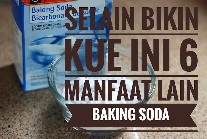 Selain Bikin Kue Ini 6 Manfaat Baking Soda yang Lain