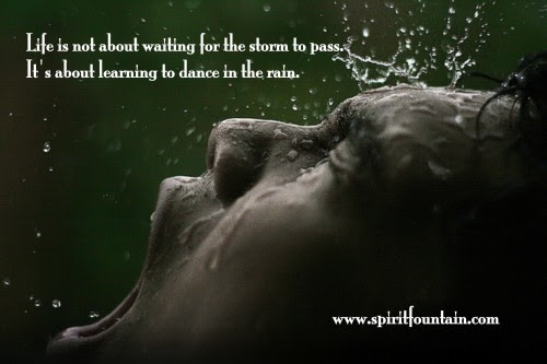 Life Is Not About Waiting For The Storm To Pass Inspirational