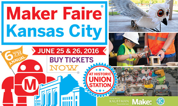 Maker Faire Kansas City - June 25 & 26