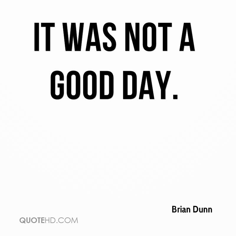 Brian Dunn Quotes Quotehd
