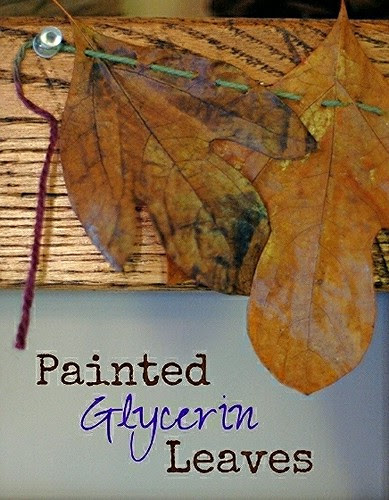 Sticks & Leaves: Painted Glycerin Leaves