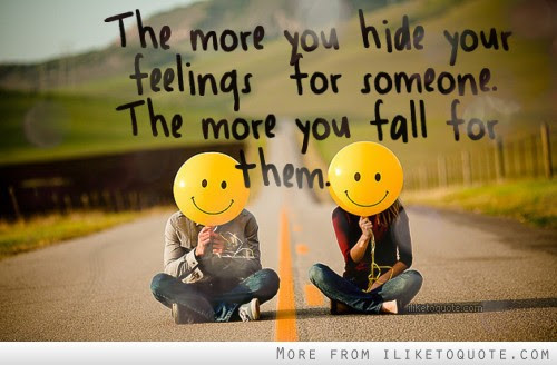 The More You Hide Your Feelings For Someone The More You Fall For Them