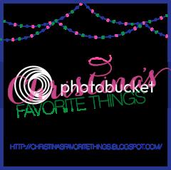 Christina's Favorite Things Blog