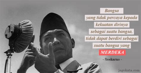 soekarno quotes kata kata kata mutiara kata bijak