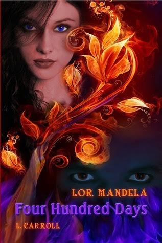Four Hundred Days (Lor Mandela, #2)