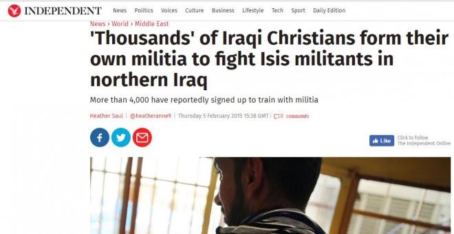 Miles de cristianos iraquíes habían creado una milicia según el diario Independent,algo que después se supo que era una falacia.