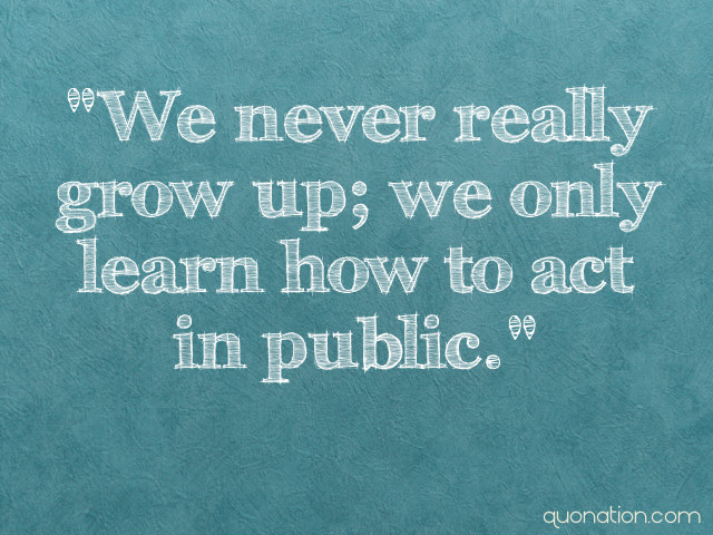 Quotes About Never Grow Up 96 Quotes