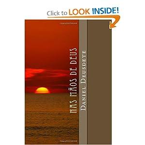 Nas Mãos de Deus: Transformando vidas pela pregação (Portuguese Edition)