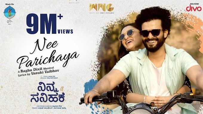 Nee Parichaya lyrics -  Ninna Sanihake - Vasuki Vaibhav song