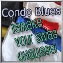 Condo Blues Remake Your Swag Challenge