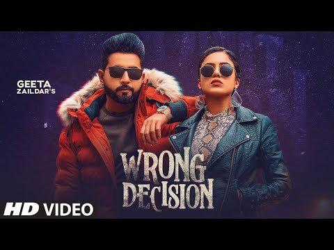 Wrong Decision | Geeta Zaildar, Gurlej Akhtar