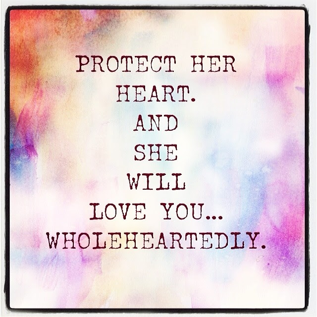 Protect Her Heart Pictures Photos And Images For Facebook Tumblr