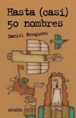 Hasta (casi) cincuenta nombres Daniel Nesquens