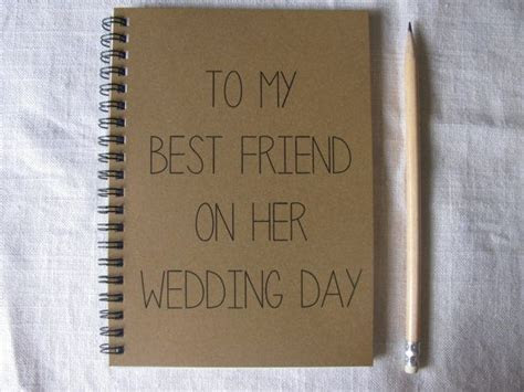 To My Best Friend on her Wedding Day  5 x 7 journal   Home