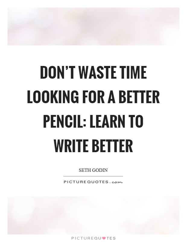 Wasting Time Quotes Sayings Wasting Time Picture Quotes Page 3