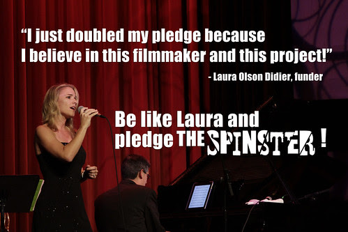 Laura Olson Didier backed The Spinster
