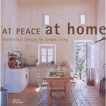 At Peace at Home: Simple Solutions for Restful Rooms