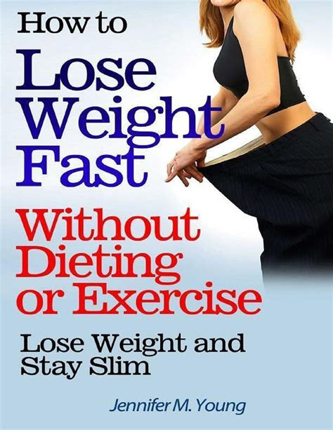 lose weight fast  dieting  exercise lose