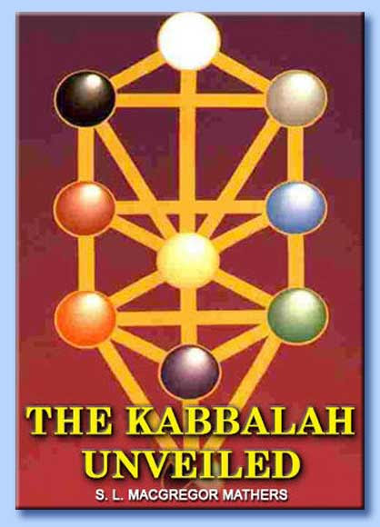 the kabbalah unveiled - samuel liddell macgregor mathers