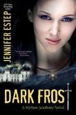 Dark Frost (Mythos Academy Series #3)
