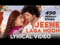 Jeene Laga Hoon - Atif Aslam & Shreya Ghoshal
