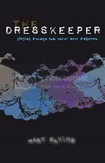 The Dresskeeper by Mary Naylus