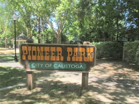 Pioneer Park (Calistoga)   2018 All You Need to Know