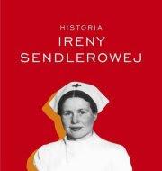 Biografia Ireny Sendlerowej