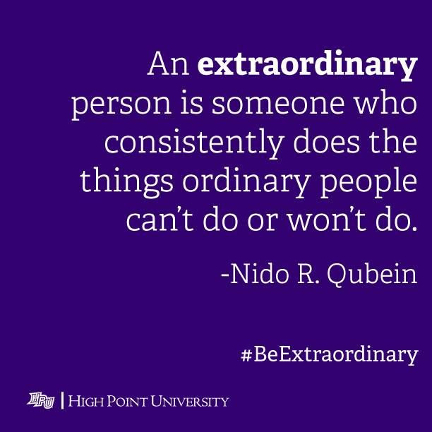 Quotes About Doing The Extraordinary 55 Quotes
